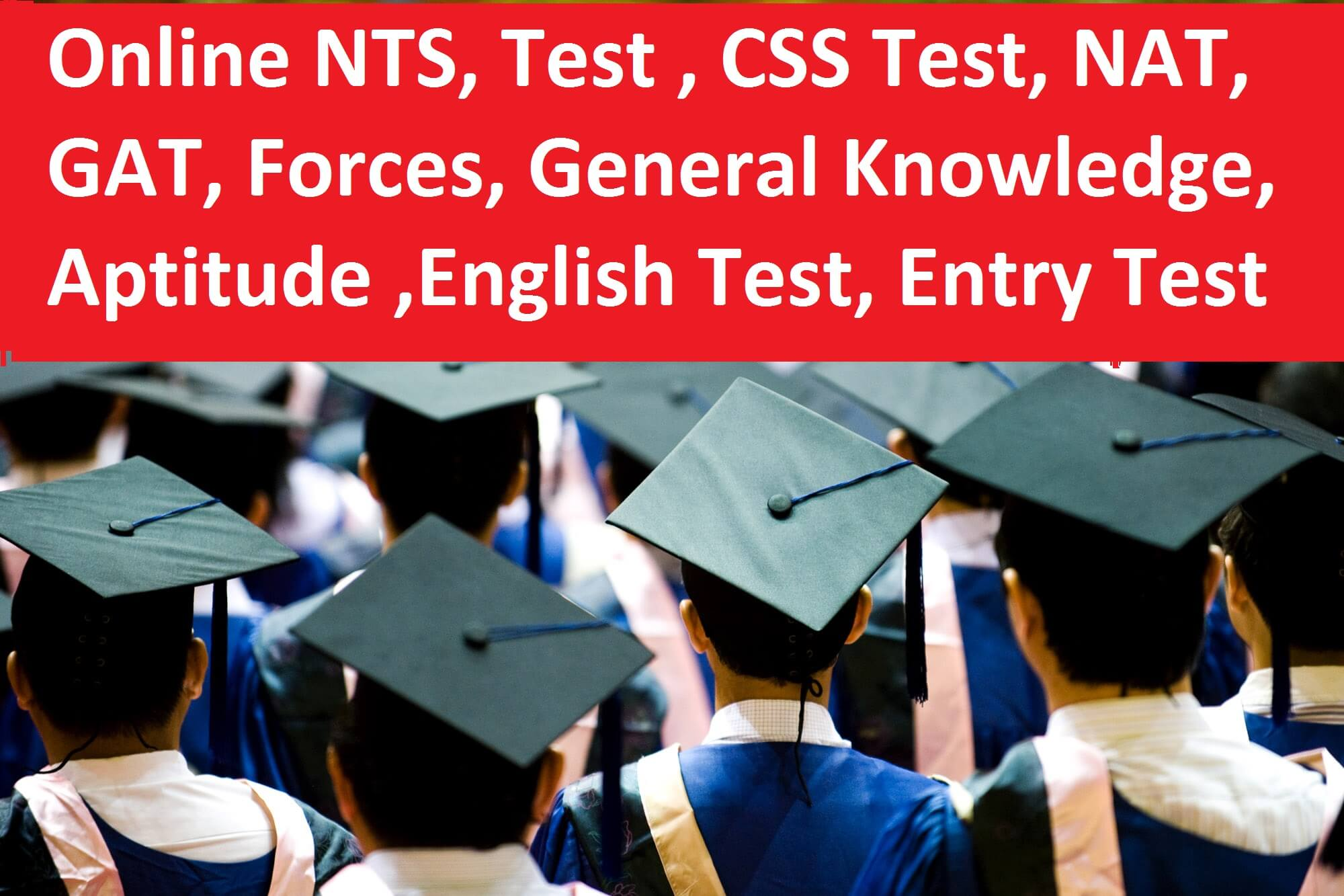 Online Preparation of CSS, NTS, NAT, GAT And Entry Test