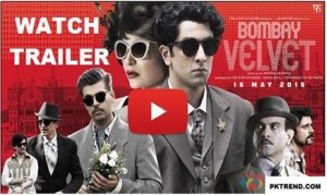 Watch Latest Indian Movie Bombay Valvet Official Trailer