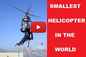 AMAZING SMALLEST HELICOPTER IN THE WORLD VIDEO