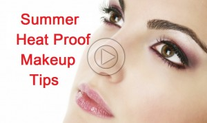 Summer Makeup Tips With Video Tutorial