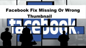 facebook missing or wrong thumbnail feature image