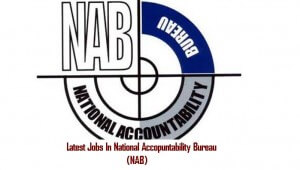 New Career opportunities in National Accountability Bureau