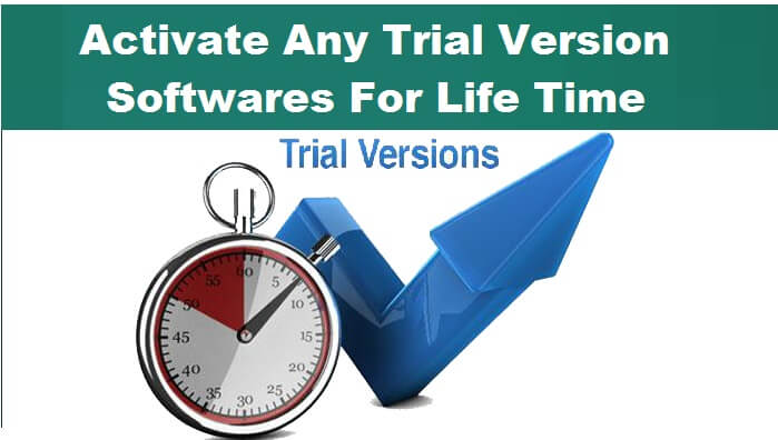 crack trial version for life time