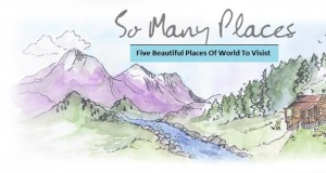 5 Most Heavenly Places