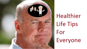 Healthier Life Tips For Every One Living